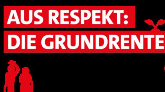 Aus Respekt - Die Grundrente
