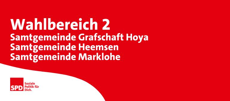 Kreistagswahl Wahlbereich 2: Samtgemeinde Grafschaft Hoya, Samtgemeinde Heemsen, Samtgemeinde Marklohe