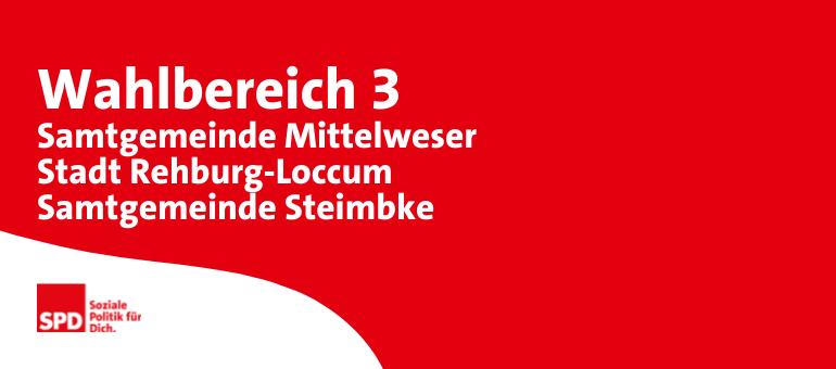 Kreistagswahl Wahlbereich 3: Samtgemeinde Mittelweser, Stadt Rehburg-Loccum, Samtgemeinde Steimbke
